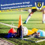 Bundesnotbremse bringt Trainingseinschränkungen