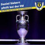Daniel Siebert pfeift bei der EM