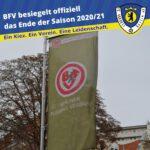 BFV besiegelt offiziell das Ende der Saison 202021