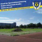 Stand der Sportstättensanierung Walter-Felsenstein-Straße